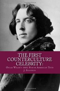first-counterculture-celebrity-oscar-wildes-1882-north-american-joy-shannon-paperback-cover-art
